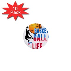 Basketball Is My Life 1  Mini Buttons (10 Pack)  by Valentinaart