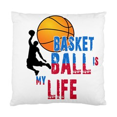 Basketball Is My Life Standard Cushion Case (one Side) by Valentinaart