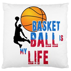 Basketball Is My Life Standard Flano Cushion Case (one Side) by Valentinaart