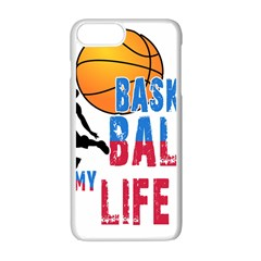 Basketball Is My Life Apple Iphone 7 Plus White Seamless Case by Valentinaart