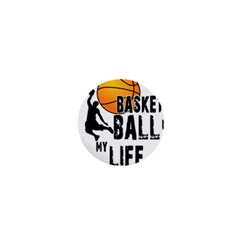 Basketball Is My Life 1  Mini Magnets by Valentinaart