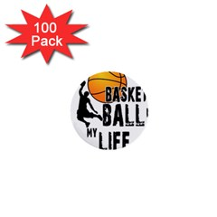 Basketball Is My Life 1  Mini Buttons (100 Pack)  by Valentinaart