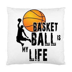 Basketball Is My Life Standard Cushion Case (two Sides) by Valentinaart