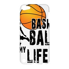 Basketball Is My Life Apple Ipod Touch 5 Hardshell Case by Valentinaart