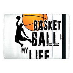Basketball Is My Life Samsung Galaxy Tab Pro 10 1  Flip Case by Valentinaart