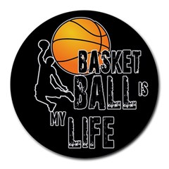 Basketball Is My Life Round Mousepads by Valentinaart