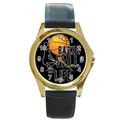Basketball Is My Life Round Gold Metal Watch by Valentinaart