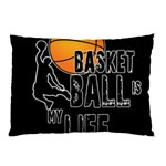 Basketball is my life Pillow Case 26.62 x18.9  Pillow Case