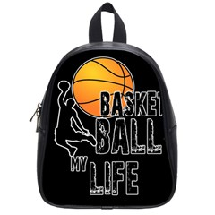 Basketball Is My Life School Bags (small)  by Valentinaart