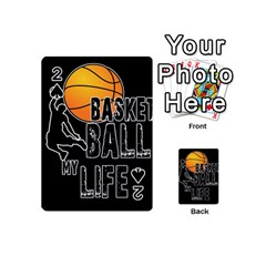 Basketball Is My Life Playing Cards 54 (mini)  by Valentinaart