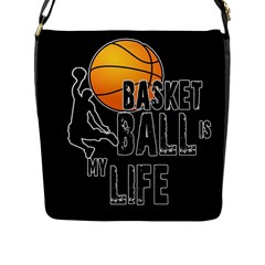 Basketball Is My Life Flap Messenger Bag (l)  by Valentinaart