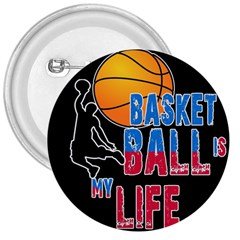 Basketball is my life 3  Buttons