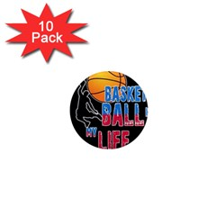 Basketball is my life 1  Mini Magnet (10 pack)