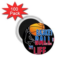 Basketball is my life 1.75  Magnets (100 pack)