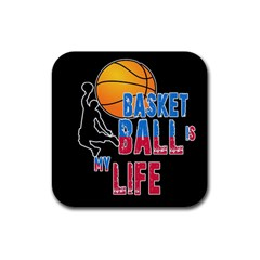 Basketball is my life Rubber Square Coaster (4 pack)