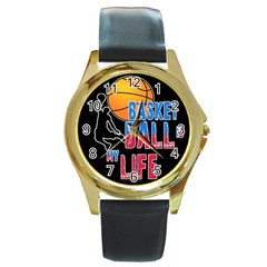 Basketball is my life Round Gold Metal Watch