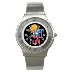 Basketball is my life Stainless Steel Watch