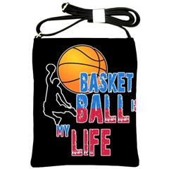 Basketball is my life Shoulder Sling Bags