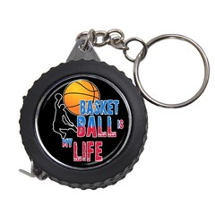 Basketball is my life Measuring Tapes