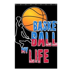 Basketball is my life Shower Curtain 48  x 72  (Small)