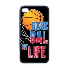 Basketball is my life Apple iPhone 4 Case (Black)
