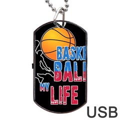 Basketball is my life Dog Tag USB Flash (Two Sides)