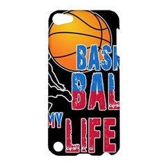Basketball is my life Apple iPod Touch 5 Hardshell Case