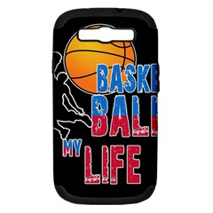 Basketball is my life Samsung Galaxy S III Hardshell Case (PC+Silicone)