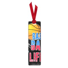 Basketball is my life Small Book Marks