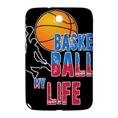 Basketball is my life Samsung Galaxy Note 8.0 N5100 Hardshell Case