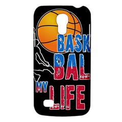 Basketball is my life Galaxy S4 Mini