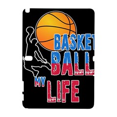 Basketball is my life Galaxy Note 1
