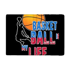 Basketball is my life iPad Mini 2 Flip Cases