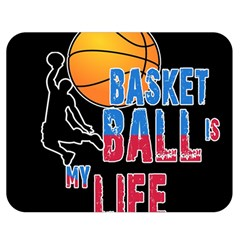 Basketball is my life Double Sided Flano Blanket (Medium)