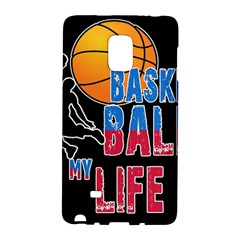 Basketball is my life Galaxy Note Edge