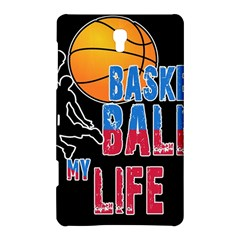 Basketball is my life Samsung Galaxy Tab S (8.4 ) Hardshell Case