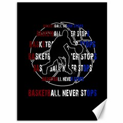 Basketball Never Stops Canvas 36  X 48