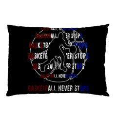 Basketball Never Stops Pillow Case (two Sides) by Valentinaart