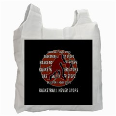 Basketball Never Stops Recycle Bag (two Side)  by Valentinaart