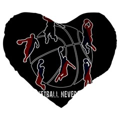 Basketball Never Stops Large 19  Premium Heart Shape Cushions by Valentinaart