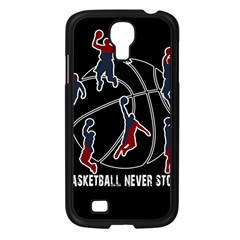 Basketball Never Stops Samsung Galaxy S4 I9500/ I9505 Case (black) by Valentinaart