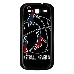 Basketball Never Stops Samsung Galaxy S3 Back Case (black) by Valentinaart