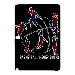 Basketball Never Stops Samsung Galaxy Tab Pro 12 2 Hardshell Case