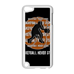 Basketball Never Stops Apple Ipod Touch 5 Case (white) by Valentinaart