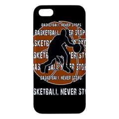 Basketball Never Stops Apple Iphone 5 Premium Hardshell Case by Valentinaart