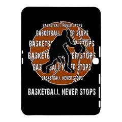 Basketball Never Stops Samsung Galaxy Tab 4 (10 1 ) Hardshell Case  by Valentinaart
