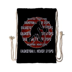 Basketball Never Stops Drawstring Bag (small) by Valentinaart