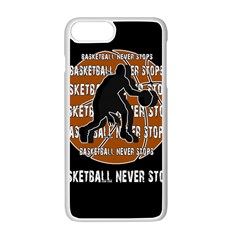 Basketball Never Stops Apple Iphone 7 Plus White Seamless Case by Valentinaart
