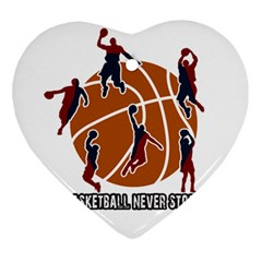 Basketball Never Stops Ornament (heart) by Valentinaart