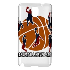 Basketball Never Stops Samsung Galaxy Note 3 N9005 Hardshell Case by Valentinaart